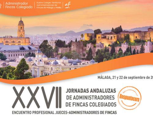 Resumen XXVII Jornadas Andaluzas de Administradores de Fincas Colegiados